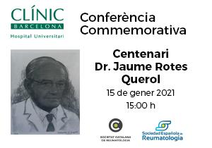 Conferència commemorativa Dr. Rotes Querol